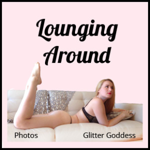 lounging around photos Glitter Goddess