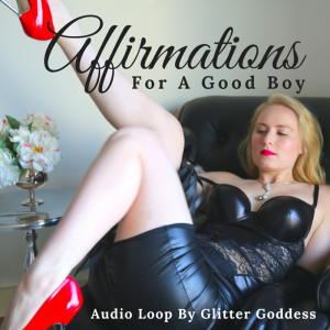 Affirmations For A Good Boy – Audio