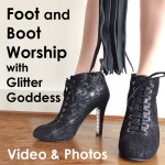 Foot and Boot Worship Glitter Goddess