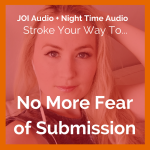No More Fear of Submission