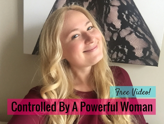 Controlled By A Powerful Woman
