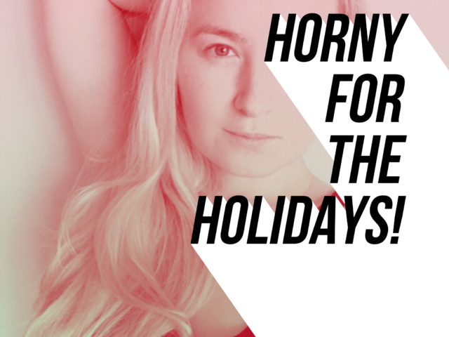Horny For The Holidays