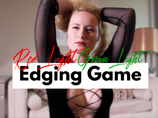 Red Light Green Light Edging Game Glitter Goddess