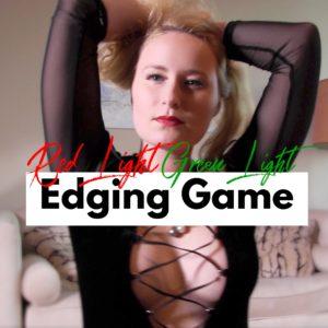 Red Light Green Light Edging Game – Video