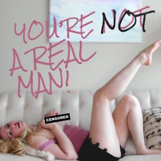 You're Not A Real Man Glitter Goddess Video