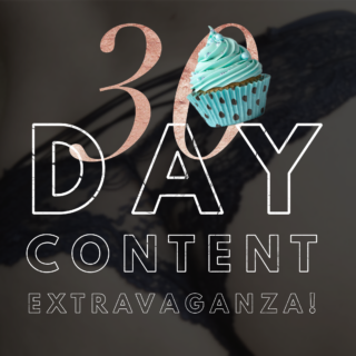 30 Day Content Extravaganza with Glitter Goddess